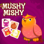 Mushy Mishy